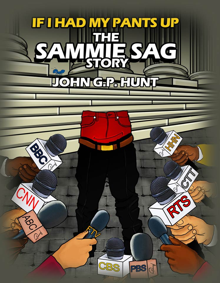 If I Had My Pants Up: The Sammie Sag Story
